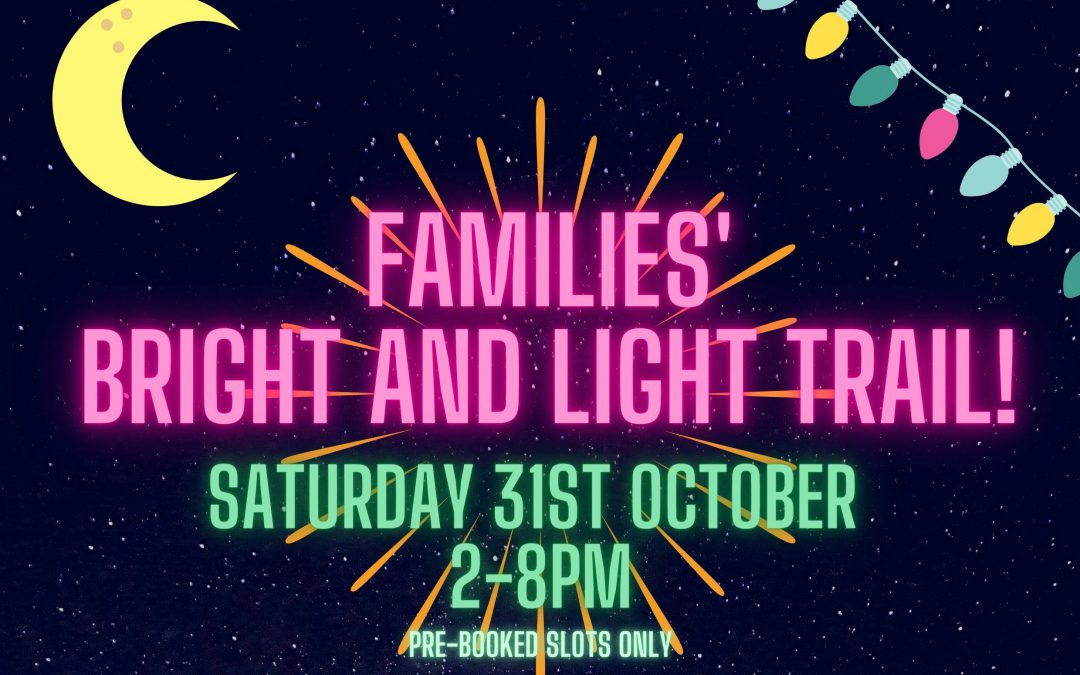 Families' Bright and Light Trail